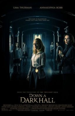 Дальше по коридору / Down a Dark Hall (2018) WEB-DLRip | L