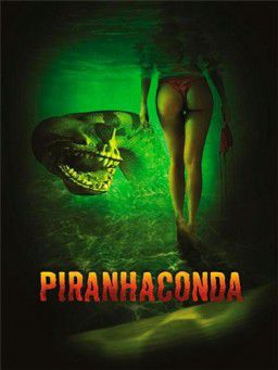 Пираньяконда / Piranhaconda (2011)