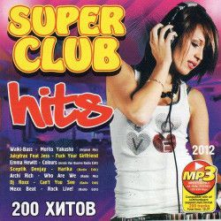 VA - Super Club Hits (2012) MP3