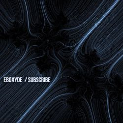 Eboxyde - Subscribe (2012) MP3