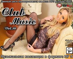 VA - Club Music Vol.10 (2013) MP3