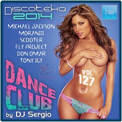 VA - Дискотека 2014 Dance Club Vol. 127 (2014) MP3