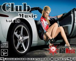 VA - Club Music Vol.19 (2013) MP3