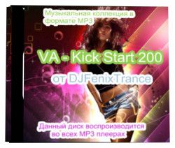 VA - Kick Start V.200 (2014) MP3 от DJFenixTrance
