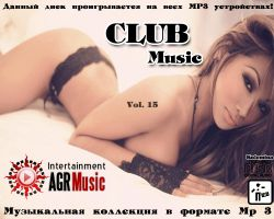 VA - Club Music Vol.15 (2013) MP3