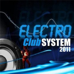 VA - Electro Club System (2011) mp3
