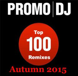 VA - Promo DJ Top 100 Remixes Autumn 2015 [07.09] (2015) MP3