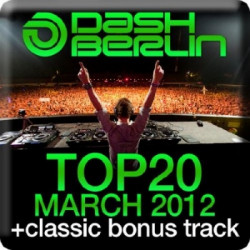 VA - Dash Berlin Top 20 - March (2012) MP3